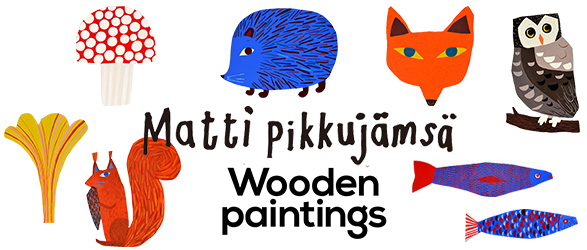 Matti Pikkujamsa - Wooden paintings